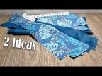 2 идеи, что можно сшить из обрезков ткани для кухни