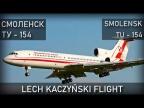 Авиакатастрофа Леха Качиньского под Смоленском 10 апреля 2010 года. Lech Kaczyński flight.