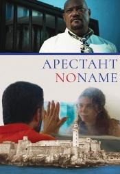 Постер к фильму Арестант no name 2018