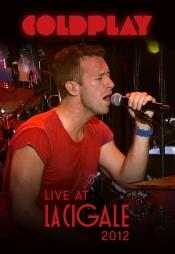 Постер к фильму Coldplay - Live at La Cigale 2012 2012