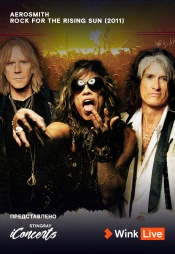 Постер к фильму Aerosmith: Rock For The Rising Sun 2011