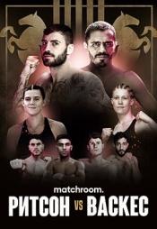 Постер к сериалу Matchroom. Льюис Ритсон vs Мигель Васкес 2020