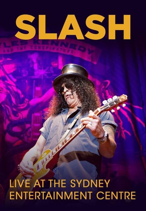 Постер к фильму Slash - Live at The Sydney Entertainment Centre 2012
