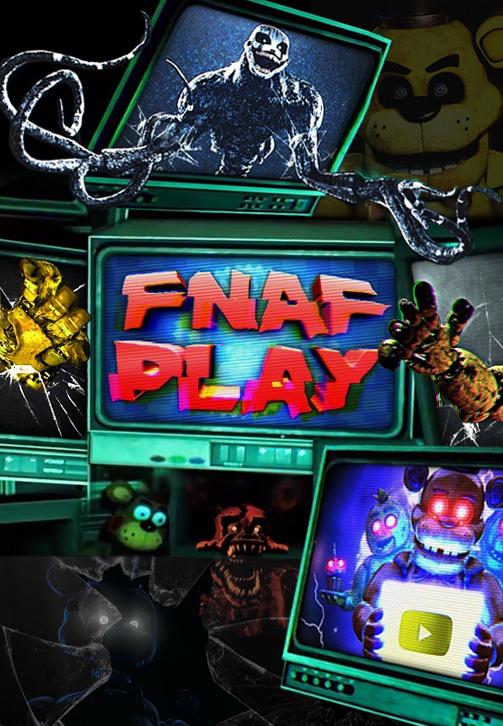Постер к сериалу FNAF PLAY 2020